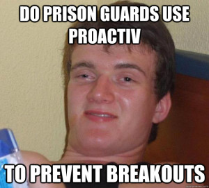 proactiv prison breakout