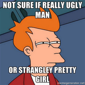 Ugly man or pretty girl