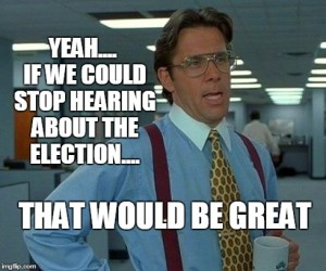 stop talking about the election